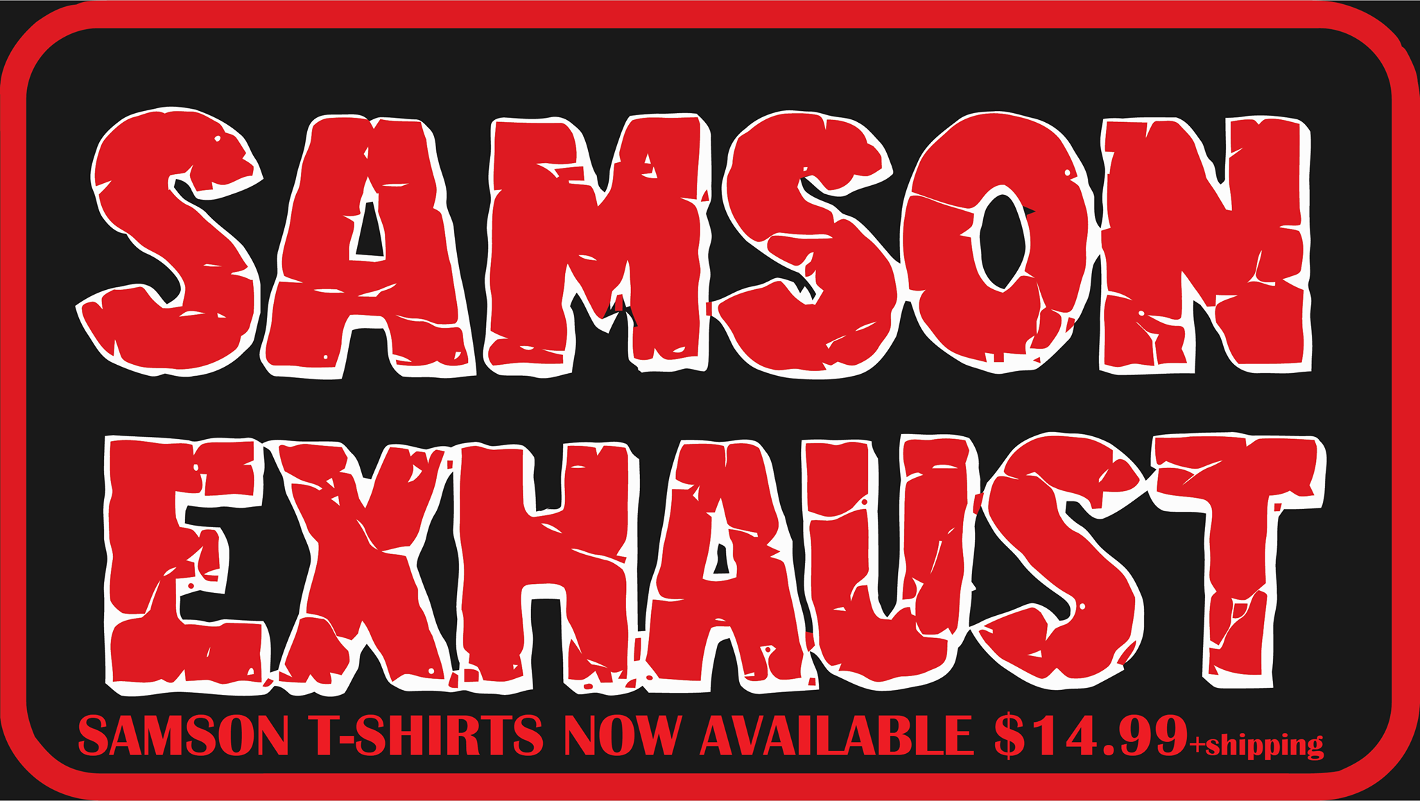 Samson T-Shirts Now Available Free With Purchase of $500 or More!